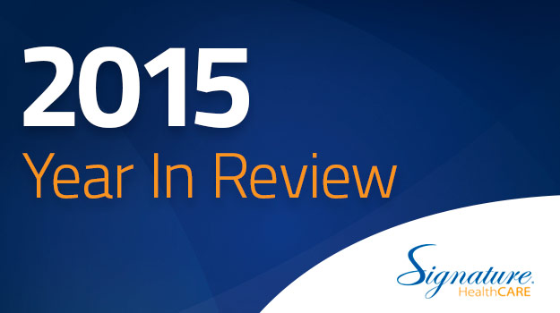 SignatureHealthCARE-YearInReview-2015